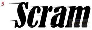 Scram boat lettering