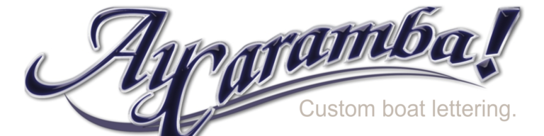 Custom boat name case study – Ay Caramba
